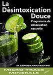 """L'eBook """"La désintoxication douce - Programme de détoxification naturelle"""" por el Dr.  E. Blaurock-Busch Phd."""